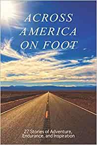 Across America on Foot: